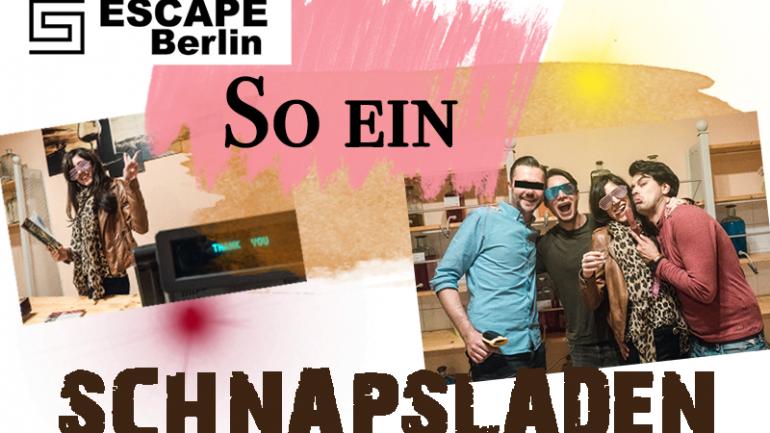 Live Escape Game Berlin – der Schnapsladen im Test